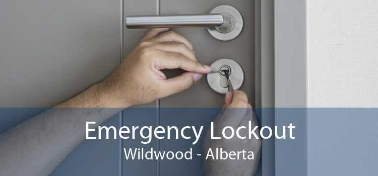 Emergency Lockout Wildwood - Alberta