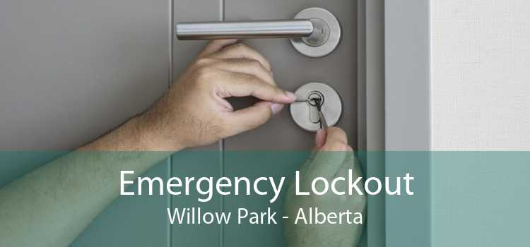 Emergency Lockout Willow Park - Alberta