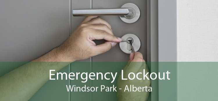 Emergency Lockout Windsor Park - Alberta