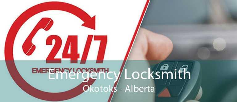 Emergency Locksmith Okotoks - Alberta