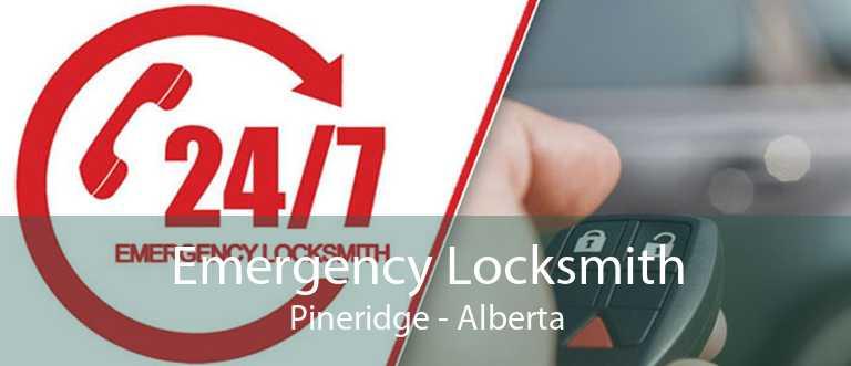 Emergency Locksmith Pineridge - Alberta