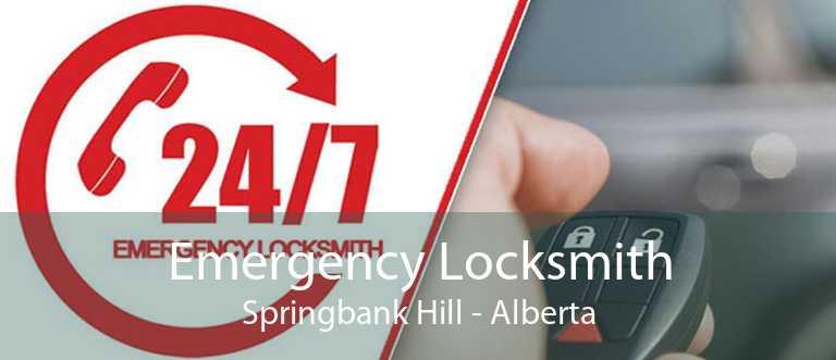 Emergency Locksmith Springbank Hill - Alberta