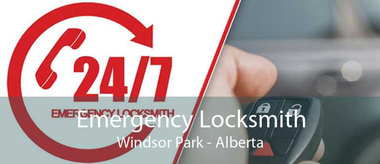 Emergency Locksmith Windsor Park - Alberta