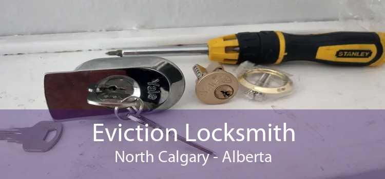 Eviction Locksmith North Calgary - Alberta