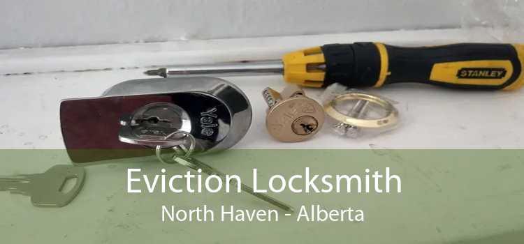 Eviction Locksmith North Haven - Alberta