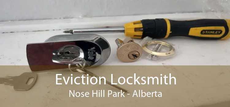 Eviction Locksmith Nose Hill Park - Alberta