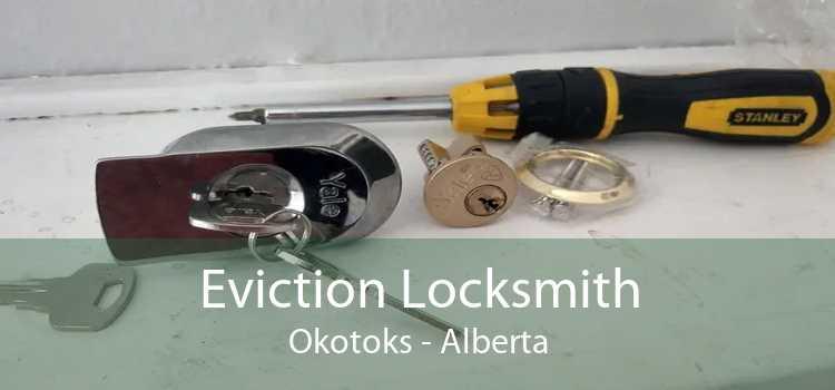 Eviction Locksmith Okotoks - Alberta