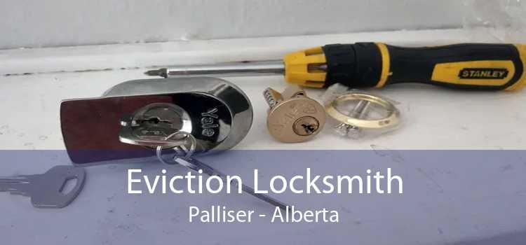 Eviction Locksmith Palliser - Alberta