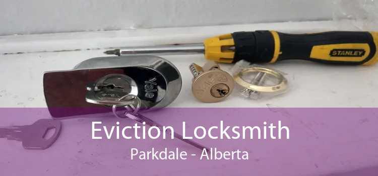 Eviction Locksmith Parkdale - Alberta