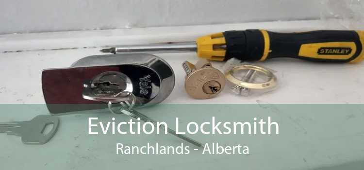 Eviction Locksmith Ranchlands - Alberta