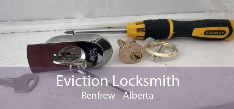 Eviction Locksmith Renfrew - Alberta