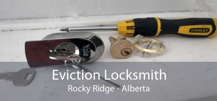 Eviction Locksmith Rocky Ridge - Alberta