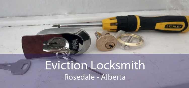 Eviction Locksmith Rosedale - Alberta