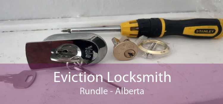 Eviction Locksmith Rundle - Alberta