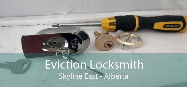 Eviction Locksmith Skyline East - Alberta