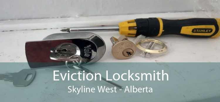 Eviction Locksmith Skyline West - Alberta