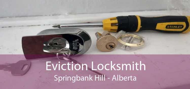 Eviction Locksmith Springbank Hill - Alberta