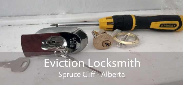 Eviction Locksmith Spruce Cliff - Alberta