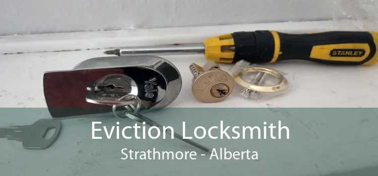 Eviction Locksmith Strathmore - Alberta