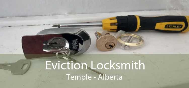 Eviction Locksmith Temple - Alberta