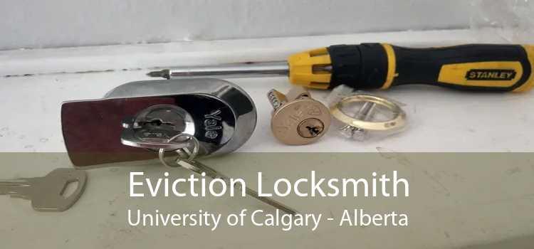 Eviction Locksmith University of Calgary - Alberta