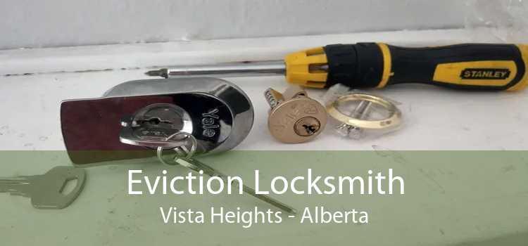 Eviction Locksmith Vista Heights - Alberta