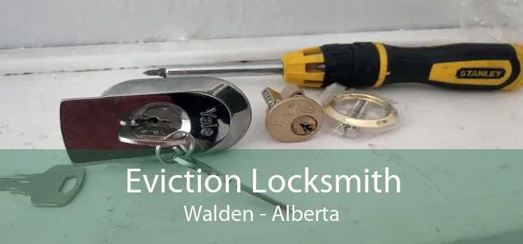 Eviction Locksmith Walden - Alberta