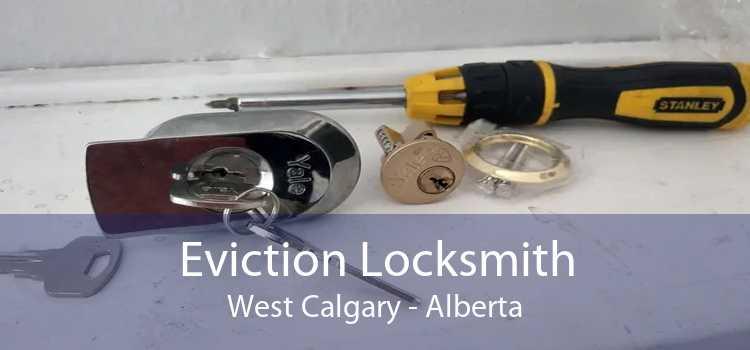 Eviction Locksmith West Calgary - Alberta