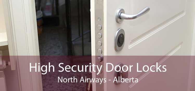 High Security Door Locks North Airways - Alberta