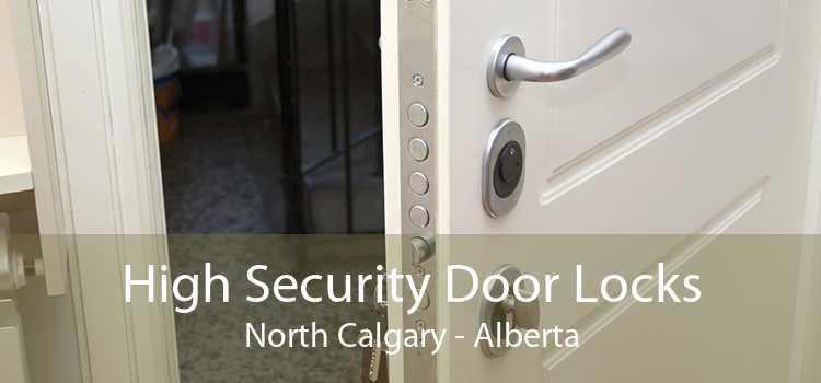High Security Door Locks North Calgary - Alberta