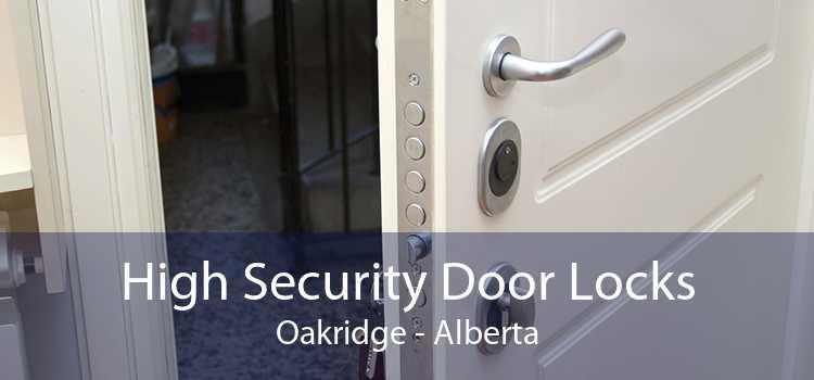 High Security Door Locks Oakridge - Alberta
