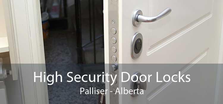 High Security Door Locks Palliser - Alberta