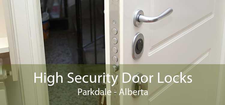 High Security Door Locks Parkdale - Alberta