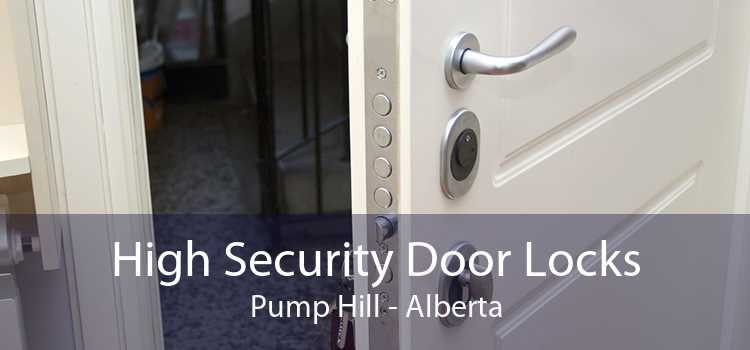 High Security Door Locks Pump Hill - Alberta