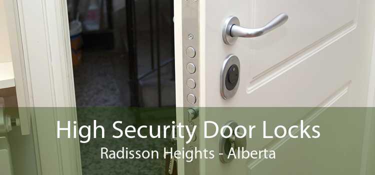 High Security Door Locks Radisson Heights - Alberta