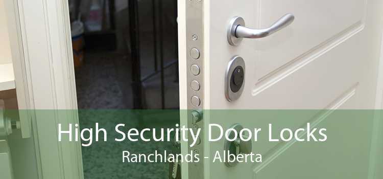 High Security Door Locks Ranchlands - Alberta