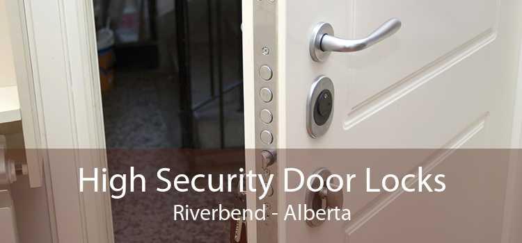 High Security Door Locks Riverbend - Alberta