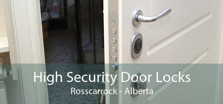 High Security Door Locks Rosscarrock - Alberta