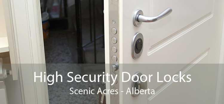 High Security Door Locks Scenic Acres - Alberta