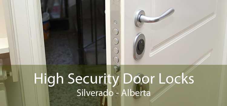 High Security Door Locks Silverado - Alberta