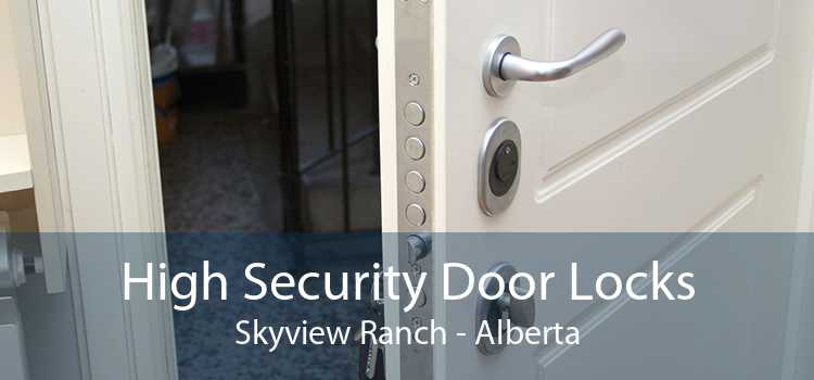 High Security Door Locks Skyview Ranch - Alberta