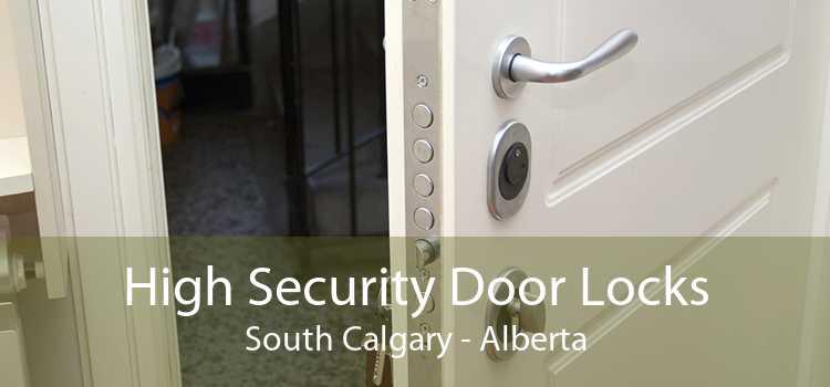 High Security Door Locks South Calgary - Alberta