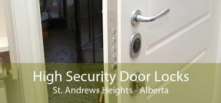 High Security Door Locks St. Andrews Heights - Alberta