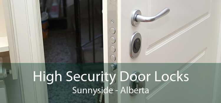 High Security Door Locks Sunnyside - Alberta