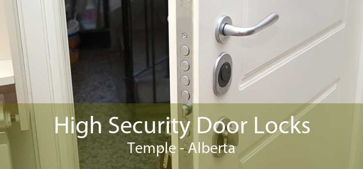 High Security Door Locks Temple - Alberta