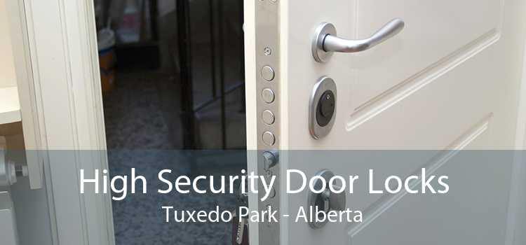 High Security Door Locks Tuxedo Park - Alberta