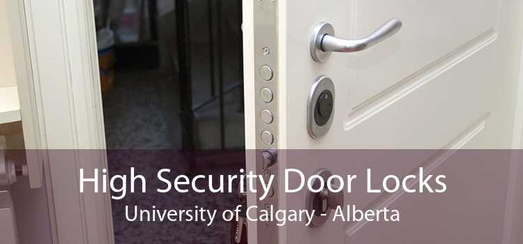 High Security Door Locks University of Calgary - Alberta
