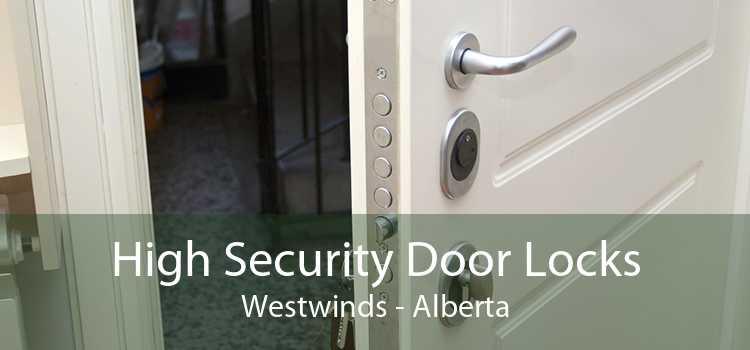 High Security Door Locks Westwinds - Alberta
