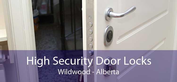 High Security Door Locks Wildwood - Alberta