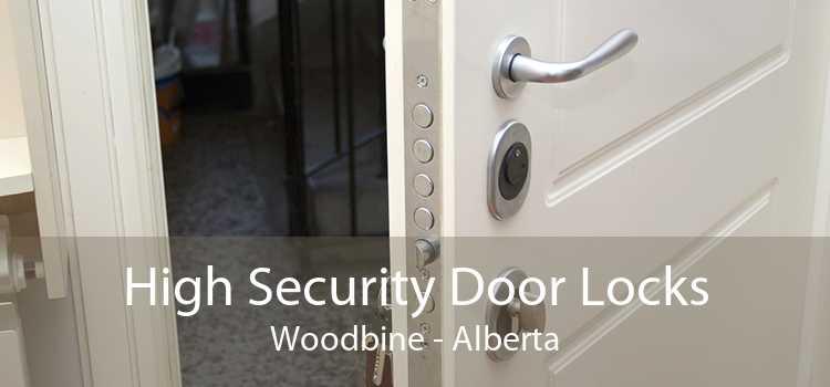 High Security Door Locks Woodbine - Alberta